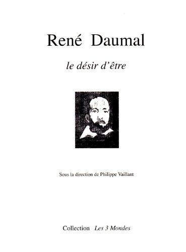 Ren Daumal, le dsir d'tre