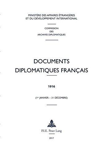 Documents Diplomatiques Français 1916: 1916 – 1er Janvier – 31 Décembre