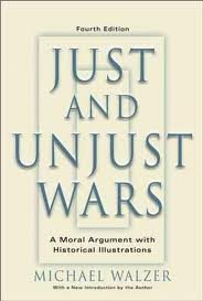 Just And Unjust Wars: A Moral Argument With Historical Illustrations 4th (forth) edition by Michael Walzer (2007-08-02)