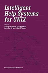 [(Intelligent Help Systems for UNIX)] [Edited by Stephen J. Hegner ] published on (October, 2012)
