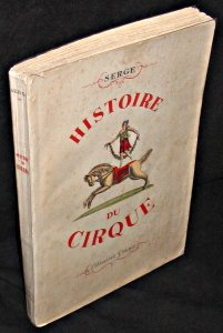 Histoire du cirque par Serge