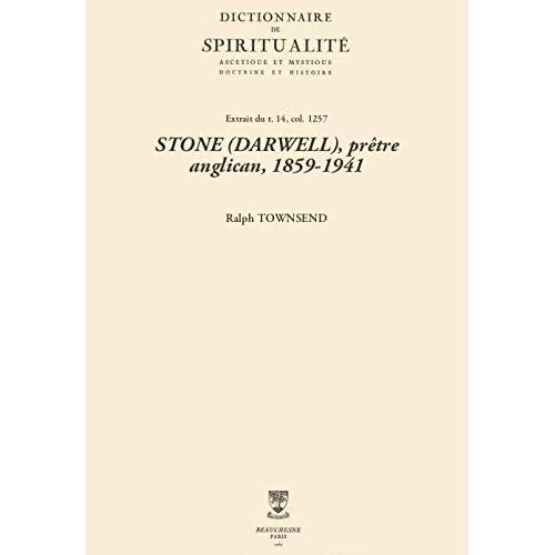 STONE (DARWELL), prêtre anglican, 1859-1941 (Dictionnaire de spiritualité)