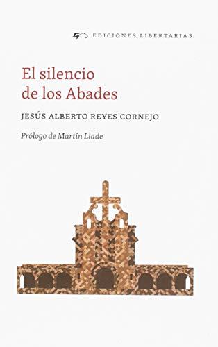 El silencio de los Abades (Fuera de colección)