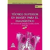 Técnicos Superior En Imagen Para El Diagnóstico Servicio De Salud De Castilla Y León (Sacyl). Test