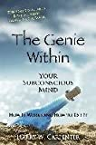 the genie within your subconcious mind how it works and how to use it by author harry w carpenter published on june 2004