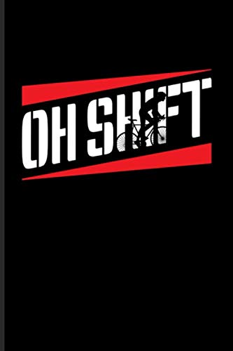 Oh Shift: Biking And Cycling Undated Planner   Weekly & Monthly No Year Pocket Calendar   Medium 6x9 Softcover   For Cyclists & Fitness Fans