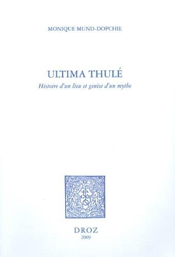 Ultima Thulé : Histoire d'un lieu et genèse d'un mythe