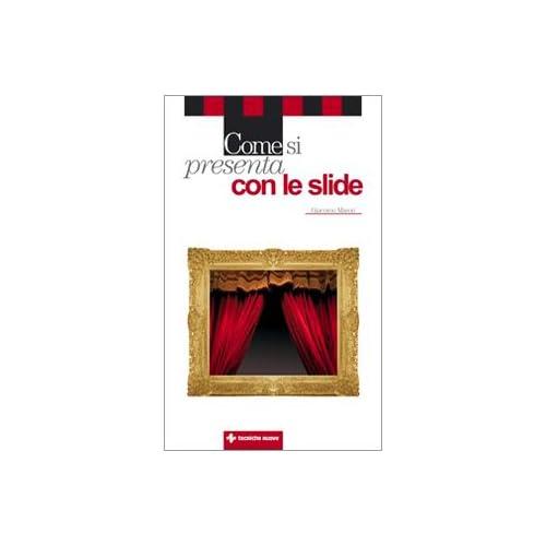 Come Si Presenta Con Le Slide
