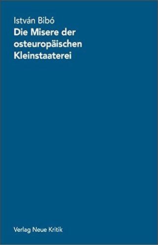 Die Misere der osteuropäischen Kleinstaaterei