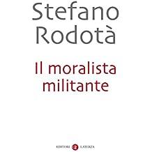 Il moralista militante