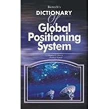 Biotech's Dictionary of Global Positioning System