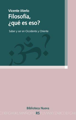 FILOSOFÍA ¿QUÉ ES ESO? (RAZON Y SOCIEDAD) por VICENTE MERLO