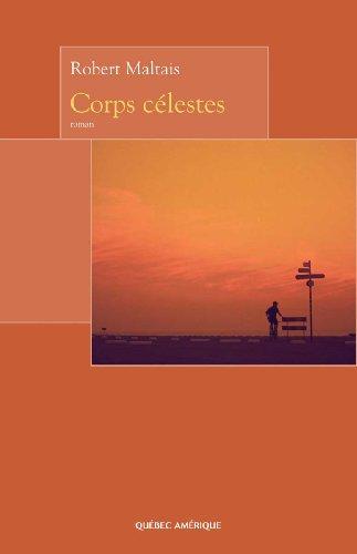 Corps célestes par Maltais Robert