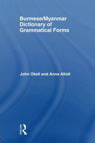 Burmese (Myanmar) Dictionary of Grammatical Forms by Anna J Allott (2001-01-27) (Myanmar Dictionary)