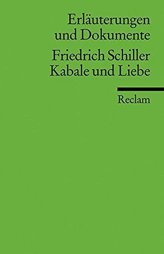 Erläuterungen und Dokumente: Friedrich Schiller - Kabale und Liebe