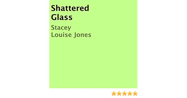 Shattered Glass (Audio Download): Amazon co uk: Stacey