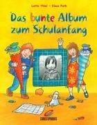Preisvergleich Produktbild Christopherus 52928 - Das bunte Album zum Schulanfang