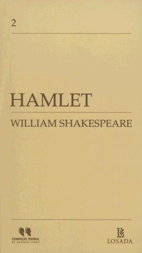 Hamlet (Publicaciones del Complejo Teatral de Buenos Aires) por William Shakespeare