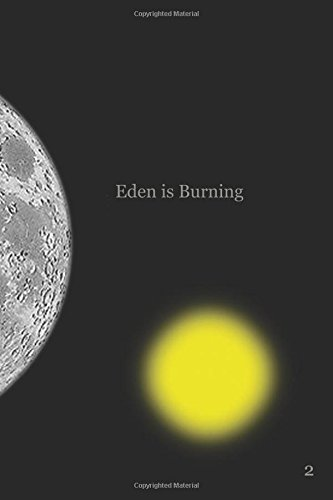 Eden is Burning