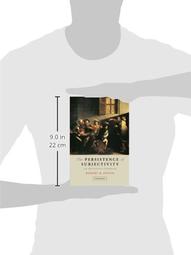 The Persistence of Subjectivity Paperback: On the Kantian Aftermath