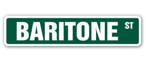 SignMission Bariton Straßenschild Singen Sängerin Musik Teacher Vocal-| | 45,7cm Breit