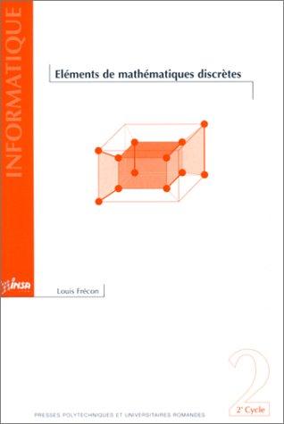 Eléments de mathématiques discrètes par Louis Frécon