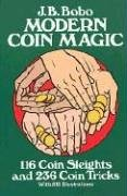 Preisvergleich Produktbild Modern Coin Magic: 116 Coin Sleights and 236 Coin Tricks (Dover Magic Books)