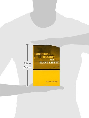 Industrial Hazards and Plant Safety (Series in Chemical and Mechanical Engineering)