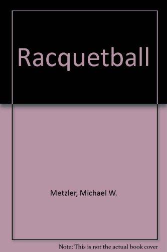 Racquetball por Michael W. Metzler