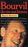 Bourvil - Du rire aux larmes - Pocket - 01/09/1990