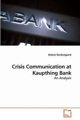 crisis-communication-at-kaupthing-bank-by-malene-nordestgaard-published-november-2012