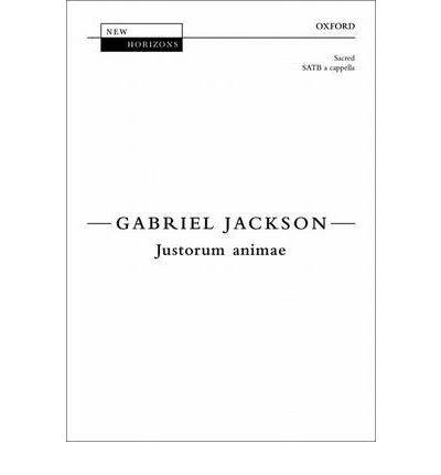 [(Justorum Animae: Vocal Score: Vocal Score)] [Author: Gabriel Jackson] published on (April, 2010)