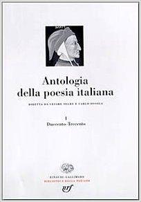 Antologia della poesia italiana. 1. Duecento-Trecento