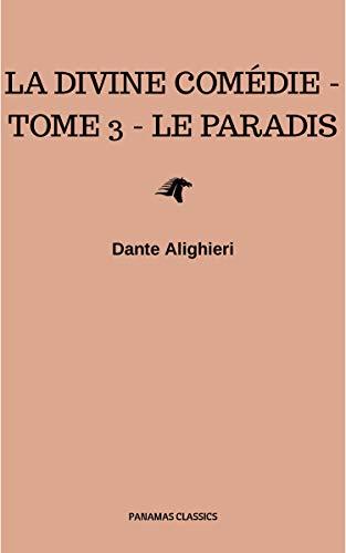 Couverture du livre La divine comédie - Tome 3 - Le Paradis