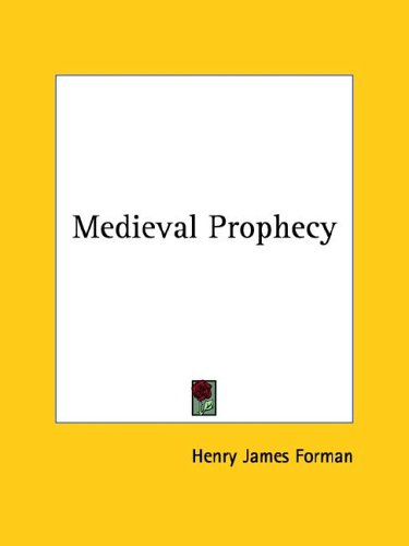 Medieval Prophecy por Henry James Forman