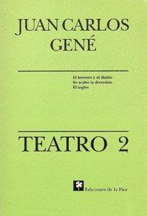 Teatro 2 / Play por Juan Carlos Gene