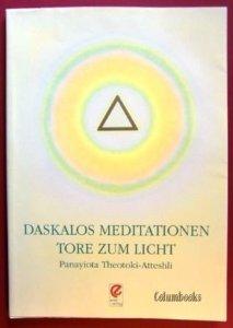 Preisvergleich Produktbild Daskalos Meditationen Tore zum Licht: Übungen und Meditationen