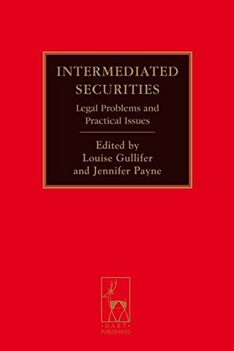 Intermediated Securities: Legal Problems and Practical Issues
