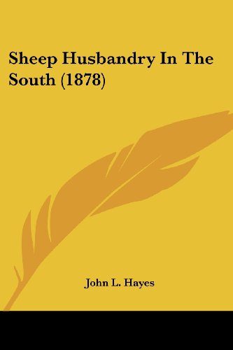 Sheep Husbandry in the South (1878)