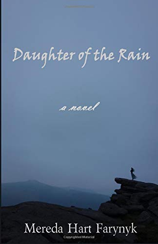 Daughter of the Rain por Mereda Hart Farynyk