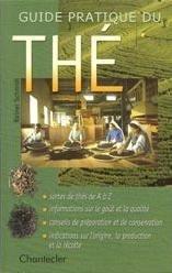 Guide pratique du thé par Rainer Schmidt