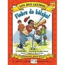 Fiebre De Beisbol/Beisball Fever (Los dos leemos/We Both Read)