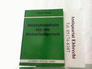 Notfallmedizin fr die Naturheilpraxis