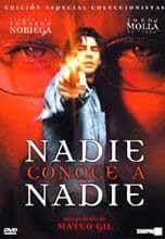 Nadie Conoce a Nadie (Nobody Knows Anybody) (Region 2)