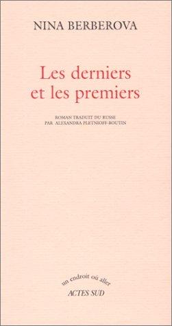 Les Derniers et les Premiers par Nina Berberova