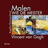 Image de Malen wie die Meister - Vincent van Gogh