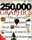 Holy Cow! 250.000 Graphics, 17 CD-ROMs17 CDs packed with premium photos, clip art, Web buttons, sound & more for home & business. For Windows 3.1/95