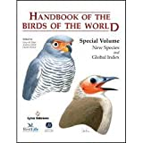 Handbook of the Birds of the World. Special Volume: New species and Global Index (HBW)