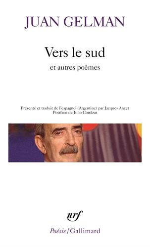 Vers le Sud/Notes/Commentaires/Citations/Cela par Juan Gelman