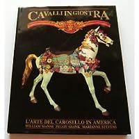 Cavalli in giostra. L'arte del carosello in America